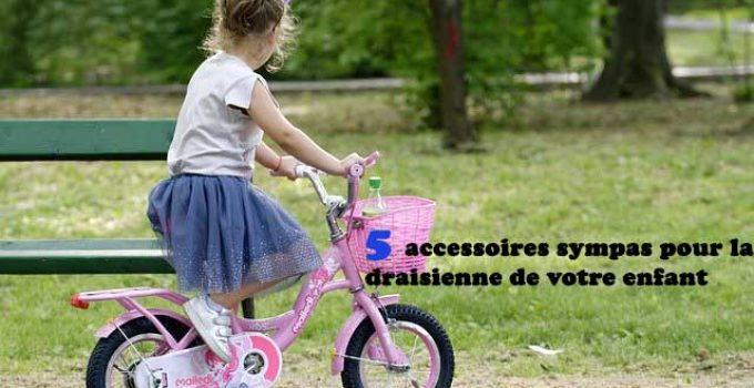 5 accessoires sympas pour la draisienne de votre enfant