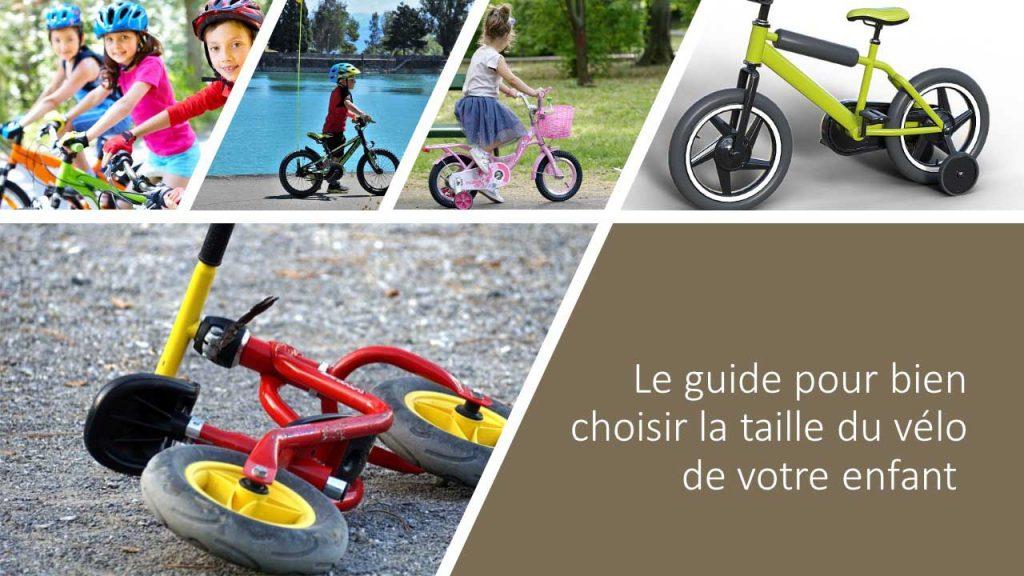"""plusieurs vélo avec ecrit :""""Le guide pour bien choisir la taille du vélo de votre enfant """""""
